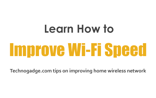 how to improve your wireless wi fi connection technogadge. Black Bedroom Furniture Sets. Home Design Ideas